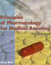 Principles of Pharmacology for Medical Assisting - Jane Rice