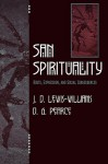 San Spirituality: Roots, Expression, and Social Consequences - J. David Lewis-Williams