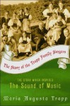 The Story of the Trapp Family Singers - Maria von Trapp
