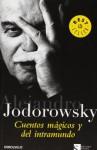 Cuentos mágicos y del intramundo - Alejandro Jodorowsky