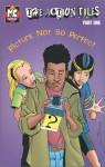 MC Comics: Picture Not So Perfect, Part 4, 6 Pack - Modern Curriculum Press