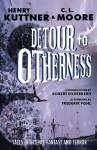 Detour to Otherness - Henry Kuttner, C.L. Moore, Richard Powers, Stephen Haffner