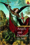 Angels and Demons in Art - Rosa Giorgi, Stefano Zuffi, Rosanna M. Giammanco-Frongia