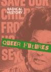 Queer Futures (Radical History Review (Duke University Press)) - David Serlin, Kevin P. Murphy, Jason Ruiz