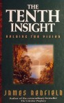 The Tenth Insight - James Redfield