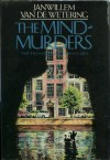 The Mind-Murders and Two Other Great Mysteries - Janwillem van de Wetering