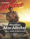 Tall, Dark & Reckless - Heather MacAllister