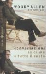 Conversazioni su di me e tutto il resto - Woody Allen, Eric Lax, Carlo Prosperi