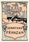 The Kraus Project: Essays by Karl Kraus - Jonathan Franzen, Karl Kraus