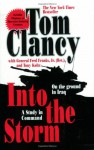 Into the Storm: On the Ground in Iraq - Tom Clancy, Frederick M. Franks