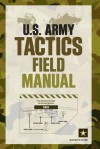 U.S. Army Tactics Field Manual - U.S. Department of the Army