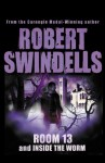 Room 13 And Inside The Worm - Robert Swindells