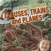Gross Things on Buses, Trains, and Planes - Greg Roza