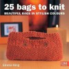 25 Bags To Knit - Emma King