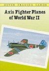 Axis Fighter Planes of World War II Trading Cards - John Batchelor
