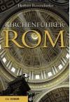 Kirchenführer Rom - Herbert Rosendorfer