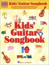 Kids' Guitar Songbook - Hal Leonard Publishing Company