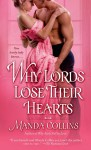 Why Lords Lose Their Hearts - Manda Collins