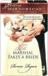 The Marshal Takes a Bride - Renee Ryan