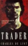 Trader (Newford Book 7) - Charles de Lint