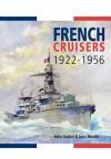 French Cruisers, 1922-1956. by John Jordan, Jean Moulin - John Jordan