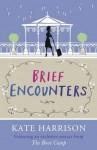 Brief Encounters - Kate Harrison