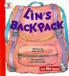 Lin's Backpack - Helen Lester, Alma Flor Ada, Lynn M. Munsinger