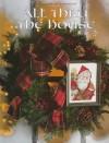 All Thru the House (Leisure Arts Presents Christmas Remembered) - Leisure Arts, Donna Vermillion Giampa, Jane Chandler, Sandy Orton, Anne Stanton, Deborah Lambein, Linda Culp Calhoun