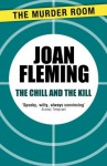 The Chill and the Kill - Joan Fleming