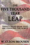 The Five Thousand Year Leap - W. Cleon Skousen