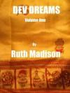 Dev Dreams - Ruth Madison