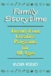 Family Storytime - Rob Reid