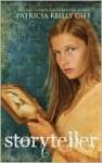 Storyteller - Patricia Reilly Giff