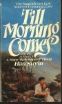 Till Morning Comes - Han Suyin