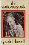 The Stationary Ark - Gerald Durrell