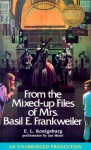 From the Mixed-Up Files of Mrs. Basil E. Frankweiler - E.L. Konigsburg, Jan Miner