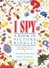 I Spy: A Book of Picture Riddles - Jean Marzollo, Walter Wick, Carol Devine Carson