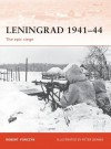 Leningrad 1941-44: The epic siege - Robert A. Forczyk, Peter Dennis