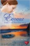 Emma: There's No Turning Back - Linda Mitchelmore