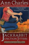 Jackrabbit Junction Jitters: Jackrabbit Junction Mystery (Volume 2) - Ann Charles, C. S. Kunkle