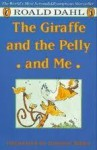 The Giraffe and the Pelly and Me - Roald Dahl