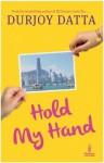 Hold My Hand - Durjoy Datta