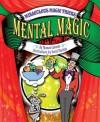 Mental Magic - Thomas Canavan Jr.