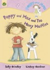 Poppy And Max And Too Many Muffins - Sally Grindley, Lindsey Gardiner