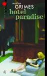 Hotel Paradise - Martha Grimes, Barbara Kopeć-Umiastowska