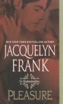 Pleasure - Jacquelyn Frank, Kirsten Potter