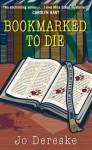 Bookmarked to Die (Miss Zukas Mysteries) - Jo Dereske