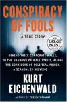 Conspiracy Of Fools: A True Story (Random House) - Kurt Eichenwald