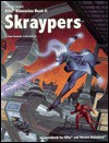 Rifts Dimension Book Four: Skraypers - Kevin Siembieda, John Zeleznik