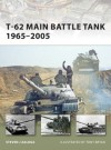 T-62 Main Battle Tank 1965-2005 - Steven J. Zaloga, Tony Bryan